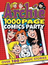 Image: Archie 1000-Page Comics Party SC  - Archie Comic Publications