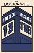 Image: Doctor Who: 13 Doctors, 13 Stories SC  - Bbc Books