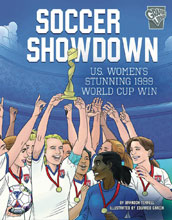 Image: Soccer Showdown: US Women 1999 World Cup Win GN  (Yound Adult) - Capstone Press