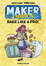 Image: Maker Comics: Bake Like a Pro GN  - First Second (:01)