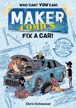 Image: Maker Comics: Fix a Car! SC  - First Second (:01)