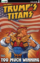 Image: Trump's Titans Vol. 02: Too Much Winning HC  - Keenspot Entertainment