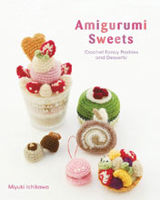 Image: Amigurumi Crochet: Fancy Pastries & Dessert Craft SC  - Viz Media LLC