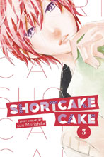 Image: Shortcake Cake Vol. 03 GN  - Viz Media LLC