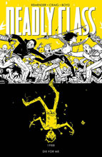 Image: Deadly Class Vol. 04: Die For Me SC  (new printing) - Image Comics