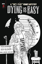 Image: Dying Is Easy #3 (incentive 1:10 B&W cover - Rodriguez) - IDW Publishing