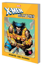 Image: X-Men Milestones: Operation Zero Tolerance SC  - Marvel Comics