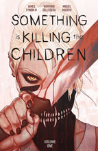 Image: Something Is Killing the Children Vol. 01: Discover Now SC  - Boom! Studios