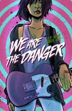 Image: We Are the Danger Vol. 01 SC  - Black Mask Comics