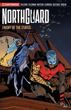 Image: Northguard Vol. 02: Enemy of the States SC  - Chapterhouse Publishing, Inc