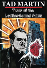 Image: Tad Martin: Tears of Leather Bound Saints GN  - Fantagraphics Books