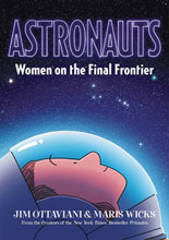 Image: Astronauts: Women on the Final Frontier GN HC  - First Second (:01)