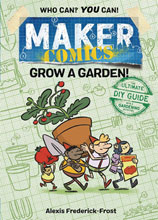 Image: Maker Comics: Grow a Garden GN  - First Second (:01)