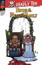 Image: Deadly Ten Presents: Bride of Head of Family  (cover A - Canales) - Full Moon Features