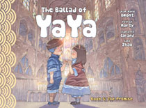 Image: Ballad of Yaya Vol. 05: Promise GN  - Magnetic Press Inc.