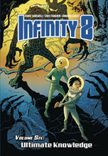 Image: Infinity 8 Vol. 06: Ultimate Knowledge HC  - Magnetic Press Inc.