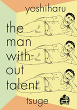 Image: Man Without Talent GN  - New York Review Comics