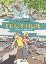 Image: Stig and Tilde Vol. 02: Leader of the Pack GN  - Nobrow