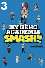 Image: My Hero Academia: Smash!! Vol. 03 SC  - Viz Media LLC