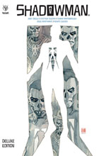 Image: Shadowman: Andy Diggle Deluxe Edition HC  - Valiant Entertainment LLC