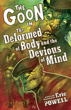 Image: Goon Vol. 11: The Deformed of Body and the Devious of Mind SC  - Dark Horse