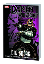 Image: Daken: Dark Wolverine - Big Break SC  - Marvel Comics