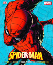 Image: Spider-Man: Inside the World of Your Friendly Neighborhood Hero HC  - DK Publishing Co