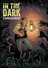 Image: In the Dark HC  - IDW Publishing