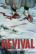 Image: Revival Vol. 05: Gathering of Waters  - Image Comics
