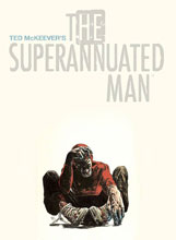 Image: Ted McKeever's The Superannuated Man SC  - Image Comics