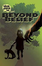 Image: Thrilling Adventure Hour Presents: Beyond Belief #2 - Image Comics