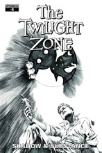 Image: Twilight Zone: Shadow & Substance #4 (Lau b&w variant incentive cover - 04051) (20-copy) - Dynamite