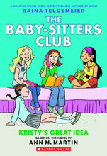 Image: Baby Sitters Club Vol. 01: Kristy's Great Idea SC  (color edition) - Graphix