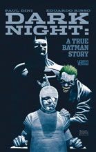 Image: Dark Night: A True Batman Story HC  - DC Comics - Vertigo
