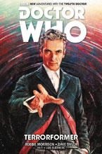 Image: Doctor Who: 12th Doctor Vol. 01: Terrorformer SC  - Titan Comics