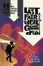 Image: Nick Travers Vol. 01: Last Fair Deal Gone Down SC  - 12 Gauge Comics LLC