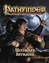 Image: Pathfinder Roleplaying Game: Ultimate Intrigue  - Paizo, Inc