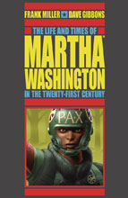Image: Life and Times of Martha Washington in the Twenty-First Century SC  (2nd edition) - Dark Horse Comics