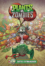 Image: Plants vs. Zombies: Battle Extravagonzo HC  - Dark Horse Comics