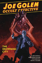 Image: Joe Golem: Occult Detective Vol. 03 - The Drowning City HC  - Dark Horse Comics