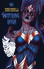Image: Wonder Woman & Justice League Dark: The Witching Hour HC  - DC Comics
