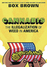 Image: Cannabis: The Illegalization of Weed in America HC  - First Second (:01)