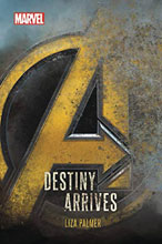 Image: Avengers: Infinity War - Destiny Arrives HC  - Marvel Press