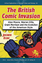 Image: British Comic Book Invasion SC  - Mc Farland & Company Inc.