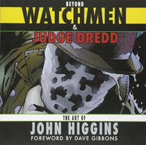 Image: Beyond Watchmen & Judge Dredd: The Art of John Higgins SC  - Oxford University Press