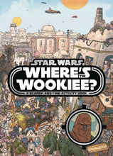 Image: Star Wars: Where's the Wookiee Deluxe HC  - Printers Row