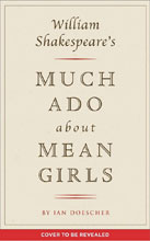 Image: William Shakespeare: Much Ado About Mean Girls HC  - Quirk Books
