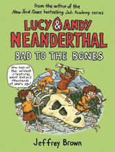 Image: Lucy & Andy Neanderthal Vol. 03: Bad to the Bones SC  - Yearling