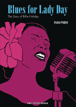 Image: Blues for Lady Day: Story of Billie Holiday GN  - One Peace Books