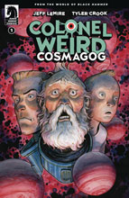 Image: Colonel Weird Cosmagog #1 (cover A - Crook) - Dark Horse Comics